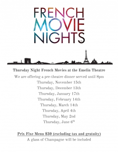 French Movie Series at the Emelin Theatre - pre theatre dinner